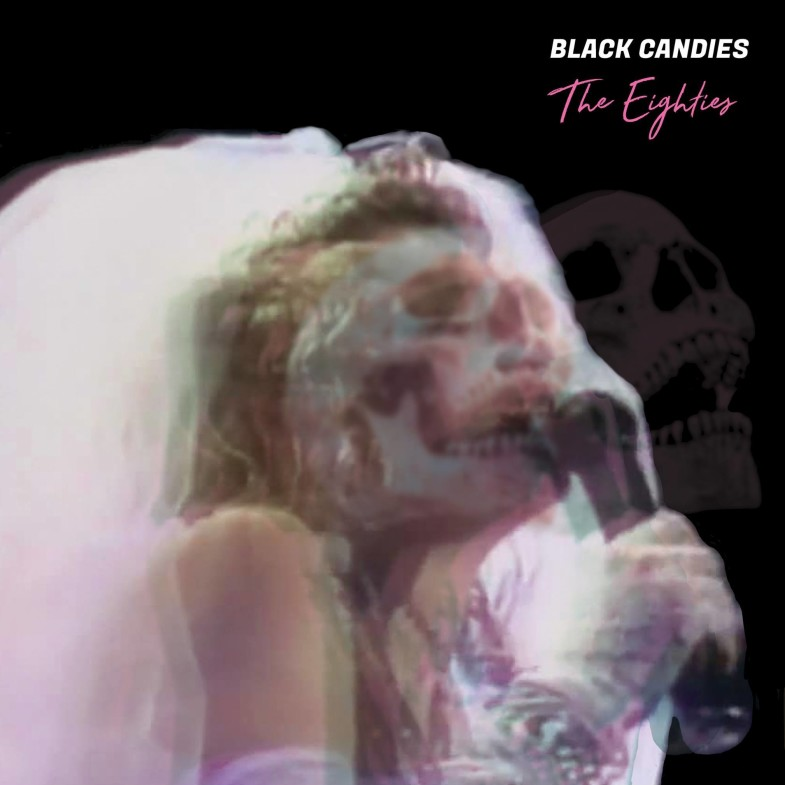 Cover of Black Candies: The Eighties
